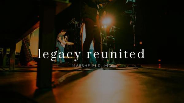 Legacy Reunited