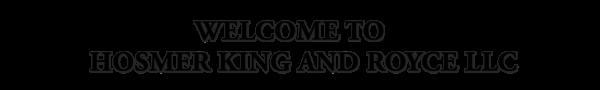Hosmer King & Royce LLC